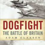 [PDF] [EPUB] Dogfight: The Battle of Britain (Anzac Battles Series) Download