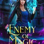 [PDF] [EPUB] Enemy of Magic (New York Academy of Magic #3) Download