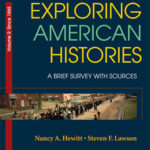 [PDF] [EPUB] Exploring American Histories, Volume 2: A Brief Survey with Sources Download