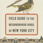[PDF] [EPUB] Field Guide to the Neighborhood Birds of New York City Download