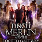 [PDF] [EPUB] Finch Merlin and the Locked Gateway (Harley Merlin, #13) Download
