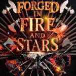 [PDF] [EPUB] Forged in Fire and Stars Download