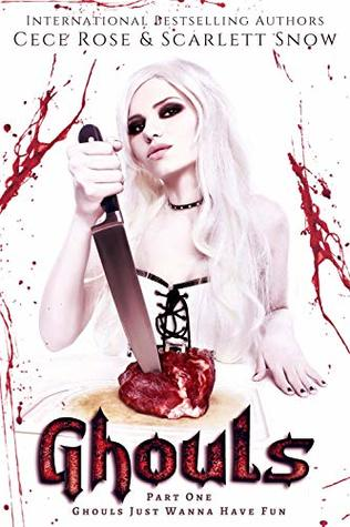 [PDF] [EPUB] Ghouls Just Wanna Have Fun (Ghouls, #1) Download by Cece Rose