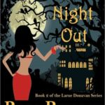 [PDF] [EPUB] Ghouls Night Out (Larue Donavan, #2) Download