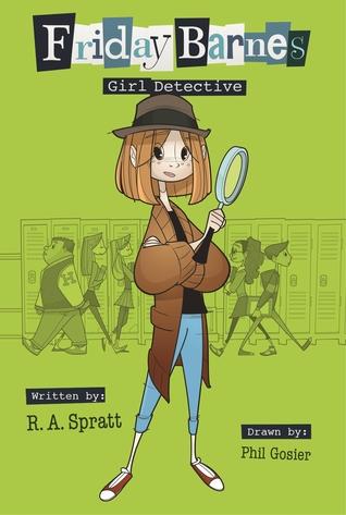 [PDF] [EPUB] Girl Detective (Friday Barnes #1) Download by R.A. Spratt
