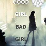[PDF] [EPUB] Good Girl Bad Girl Download