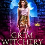 [PDF] [EPUB] Grim Witchery (Royals of Villain Academy #7) Download