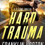 [PDF] [EPUB] Hard Trauma (Ty Stone Thriller #1) Download