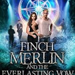 [PDF] [EPUB] Harley Merlin 15: Finch Merlin and the Everlasting Vow Download