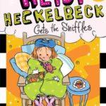 [PDF] [EPUB] Heidi Heckelbeck Gets the Sniffles Download