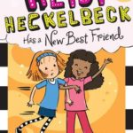 [PDF] [EPUB] Heidi Heckelbeck Has a New Best Friend Download