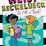 [PDF] [EPUB] Heidi Heckelbeck Is Not a Thief! Download