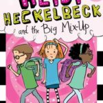[PDF] [EPUB] Heidi Heckelbeck and the Big Mix-Up Download