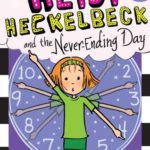 [PDF] [EPUB] Heidi Heckelbeck and the Never-Ending Day Download