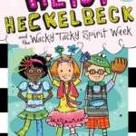 [PDF] [EPUB] Heidi Heckelbeck and the Wacky Tacky Spirit Week Download