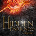 [PDF] [EPUB] Hidden Darkness (Hidden Saga, #4) Download