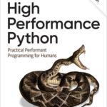 [PDF] [EPUB] High Performance Python: Practical Performant Programming for Humans Download