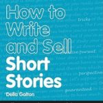 [PDF] [EPUB] How to Write and Sell Short Stories Download