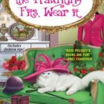[PDF] [EPUB] If the Haunting Fits, Wear It (Haunted Vintage Mystery #5) Download