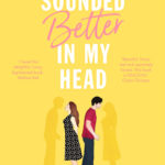 [PDF] [EPUB] It Sounded Better in My Head Download
