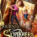 [PDF] [EPUB] Journey to Superhero School: An Oliver and Jessica Prequel to The Vork Chronicles Download