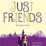 [PDF] [EPUB] Just Friends (The Agency Book 1) Download