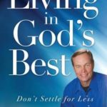 [PDF] [EPUB] Living in God's Best: Don't Settle for Less Download