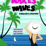 [PDF] [EPUB] Murder Makes Waves (Maggie PI Mysteries Book 6) Download