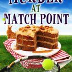 [PDF] [EPUB] Murder at Match Point Download