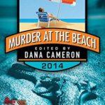 [PDF] [EPUB] Murder at the Beach: Bouchercon 2014 Anthology Download