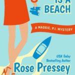 [PDF] [EPUB] Murder is a Beach (Maggie, P.I. Mysteries, #2) Download