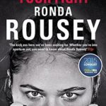 [PDF] [EPUB] My Fight Your Fight: The Official Ronda Rousey autobiography Download