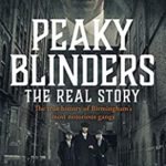 [PDF] [EPUB] Peaky Blinders – The Real Story of Birmingham's most notorious gangs Download