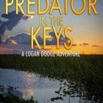 [PDF] [EPUB] Predator in the Keys (Florida Keys Adventure #7) Download