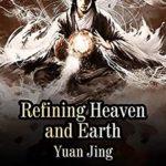 [PDF] [EPUB] Refining Heaven and Earth: Volume 8 Download
