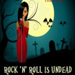 [PDF] [EPUB] Rock 'n' Roll is Undead (Veronica Mason, #1) Download