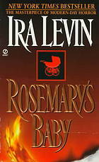 [PDF] [EPUB] Rosemary's Baby (Rosemary's Baby, #1) Download by Ira Levin