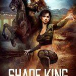 [PDF] [EPUB] Shade King: An Urban Fantasy Military Adventure (The Awakened World Book 2 Download