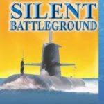 [PDF] [EPUB] Silent Battleground (Submarine Classics by D.M. Ulmer Book 5) Download