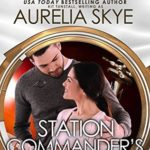 [PDF] [EPUB] Station Commander's Surrogate (Olympus Station #1; In The Stars) Download