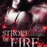 [PDF] [EPUB] Stroke of Fire: The Firestorm Dragon Chronicles (1) Download