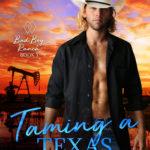 [PDF] [EPUB] Taming a Texas Charmer (Bad Boy Ranch Novella Book 3) Download