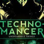 [PDF] [EPUB] Technomancer (Unspeakable Things Book 1) Download