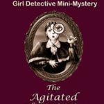 [PDF] [EPUB] The Agitated Elocutionist: A Lizzie Borden, Girl Detective Mini-Mystery (Lizzie Borden, Girl Detective Mini-Mysteries Book 1) Download