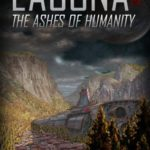 [PDF] [EPUB] The Ashes of Humanity (Lacuna, #4) Download