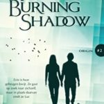 [PDF] [EPUB] The Burning Shadow (Origin, #2) Download
