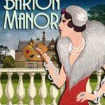 [PDF] [EPUB] The Case at Barton Manor (Mrs. Lillywhite Investigates, #1) Download