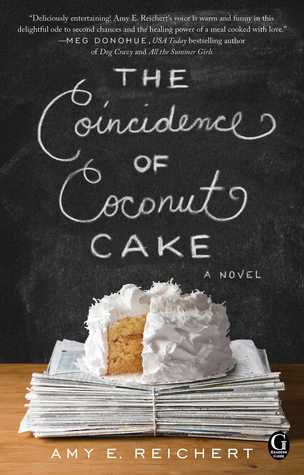 [PDF] [EPUB] The Coincidence of Coconut Cake Download by Amy E. Reichert