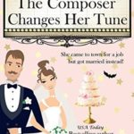 [PDF] [EPUB] The Composer Changes Her Tune (Moonchuckle Bay #11) Download
