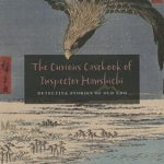 [PDF] [EPUB] The Curious Casebook of Inspector Hanshichi: Detective Stories of Old Edo Download
